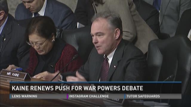 Kaine renews push for war powers debate